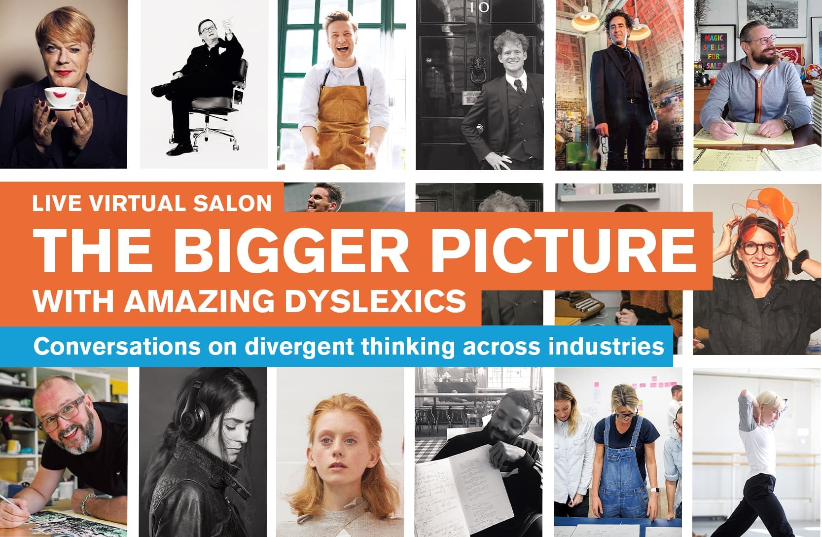 Banner for the Bigger Picture With Amazing Dyslexics, made up of 16 photos of Amazing Dyslexics taken from the book.
