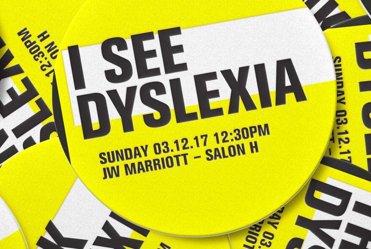 """Button from Gil Gershoni's lecture at South by Southwest that reads """"I see dyslexia."""""""