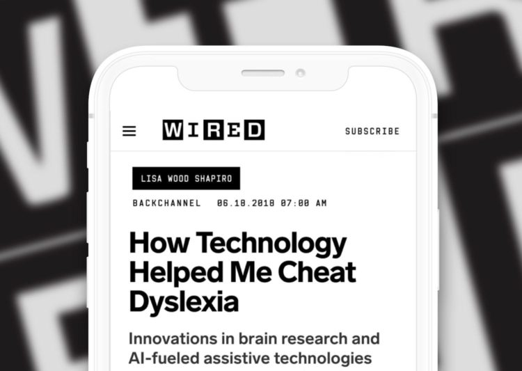 "Mock-up of a cellphone browser opened to a Wired article titled, ""How Technology Helped Me Cheat Dyslexia."""