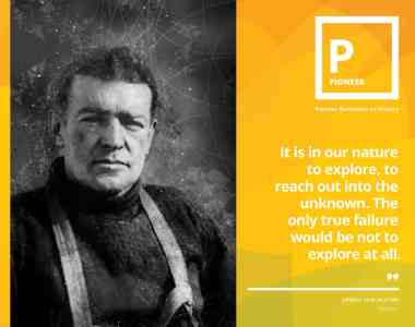 Page from the field guide introducing the Pioneer style. There is a photo of Ernest Shackleton and a quote about exploration.
